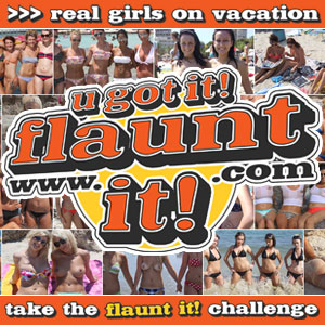 UGotItFlauntIt - Real Girls Dared to take the Flaunt It Challenge While on Vacation